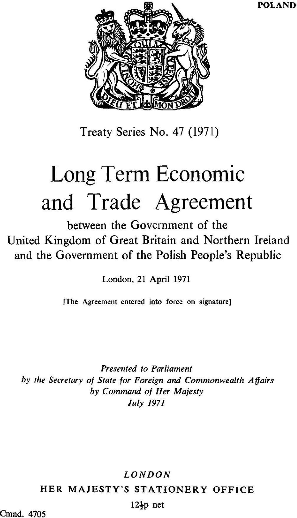 Northern Ireland and the Government of the Polish People's Republic London, 21 April 1971 [The Agreement entered