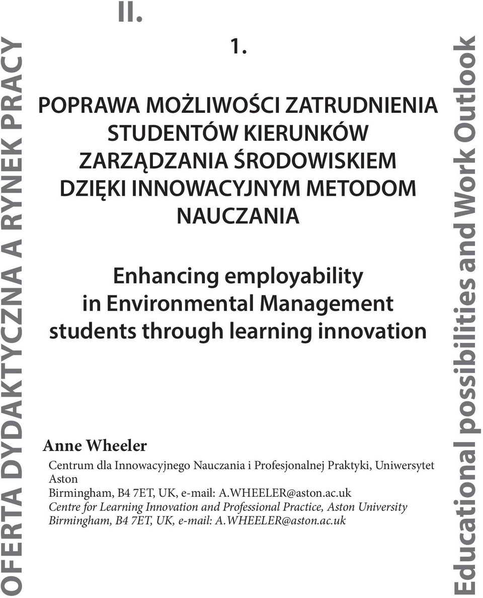 in Environmental Management students through learning innovation Anne Wheeler Centrum dla Innowacyjnego Nauczania i Profesjonalnej Praktyki,