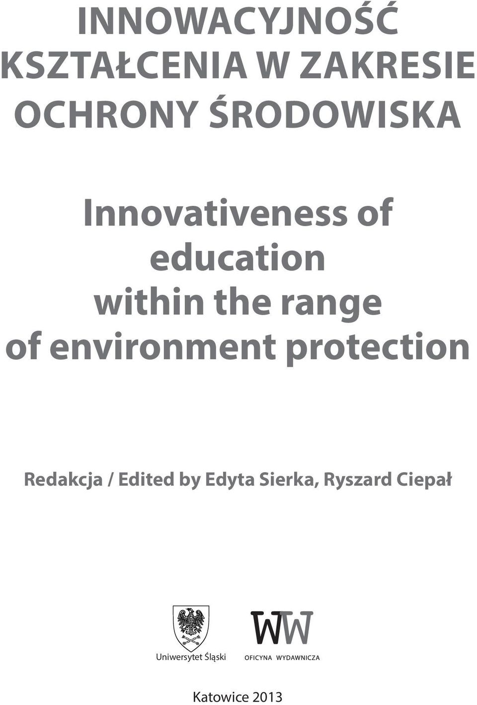 range of environment protection Redakcja / Edited by