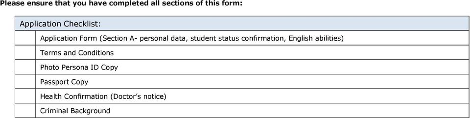 student status confirmation, English abilities) Terms and Conditions