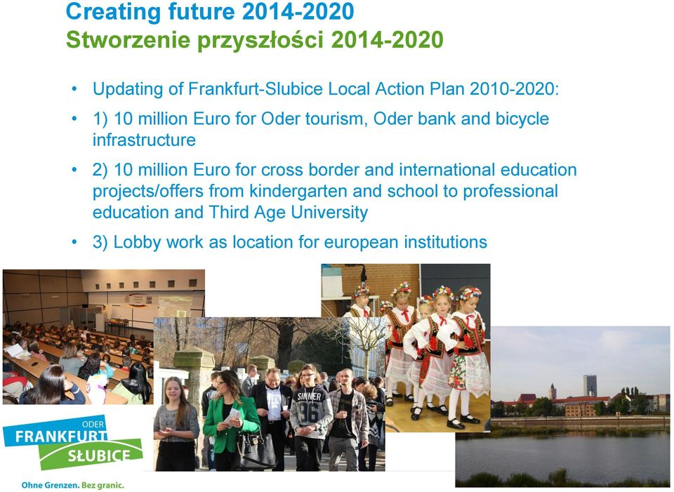 10 million Euro for cross border and international education projects/offers from kindergarten and