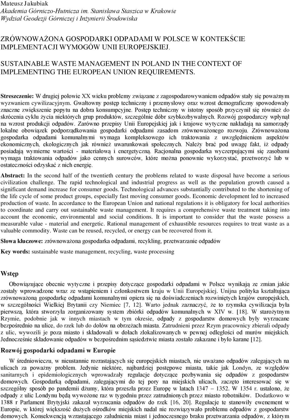 SUSTAINABLE WASTE MANAGEMENT IN POLAND IN THE CONTEXT OF IMPLEMENTING THE EUROPEAN UNION REQUIREMENTS.