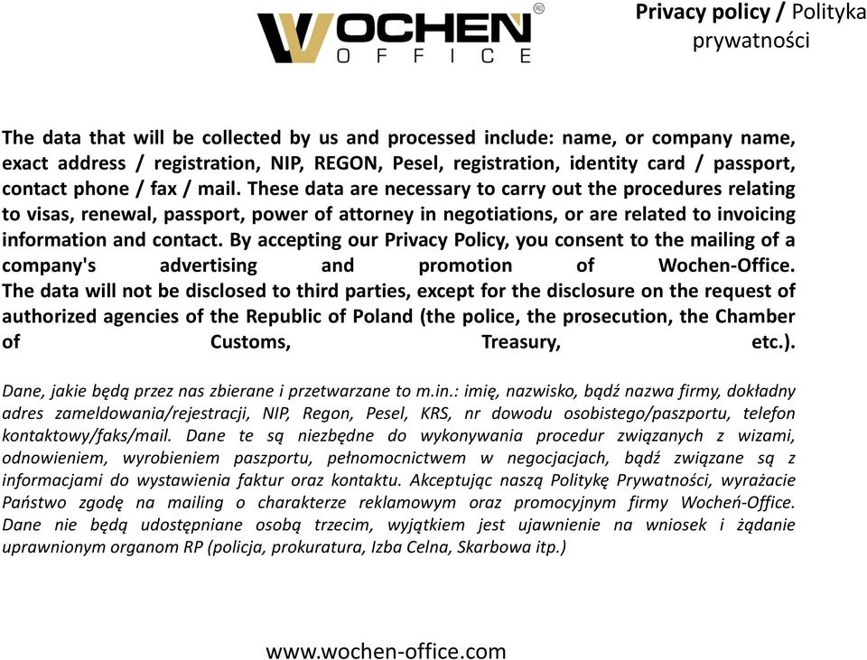 By accepting our Privacy Policy, you consent to the mailing of a company's advertising and promotion of Wochen-Office.