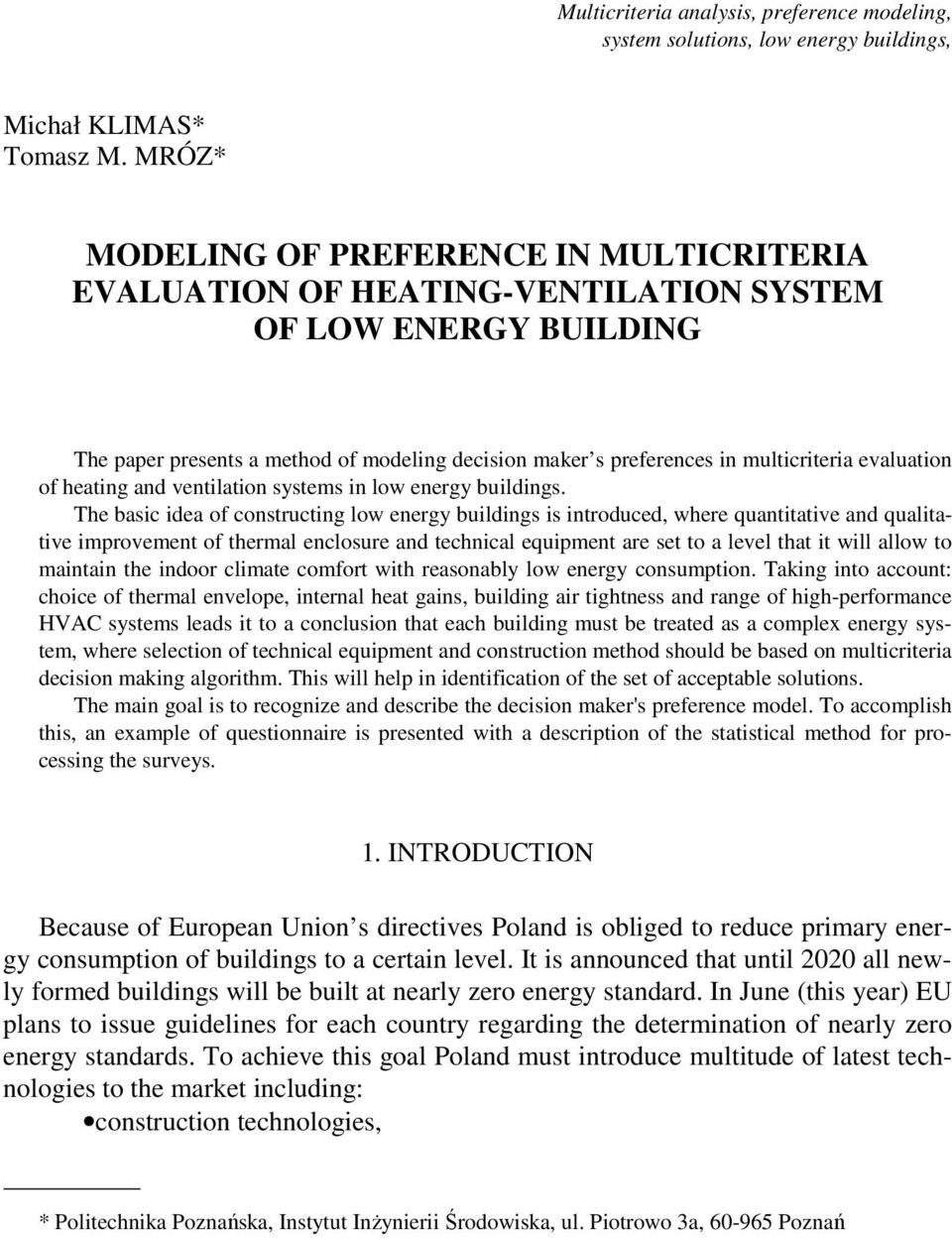 evaluation of heating and ventilation systems in low energy buildings.
