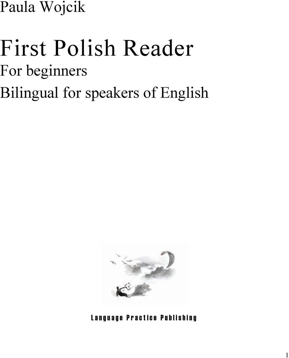 Bilingual for speakers of
