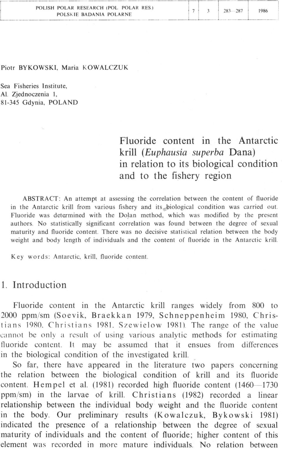assessing the correlation between the content of fluoride in the Antarctic krill from various fishery and its.