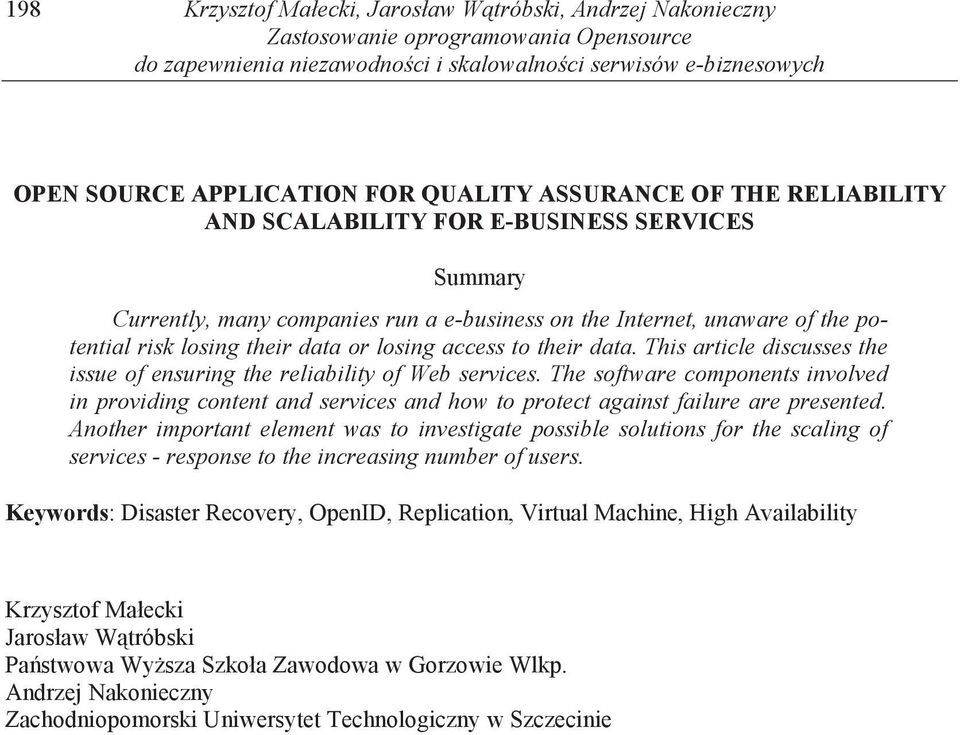 losing access to their data. This article discusses the issue of ensuring the reliability of Web services.
