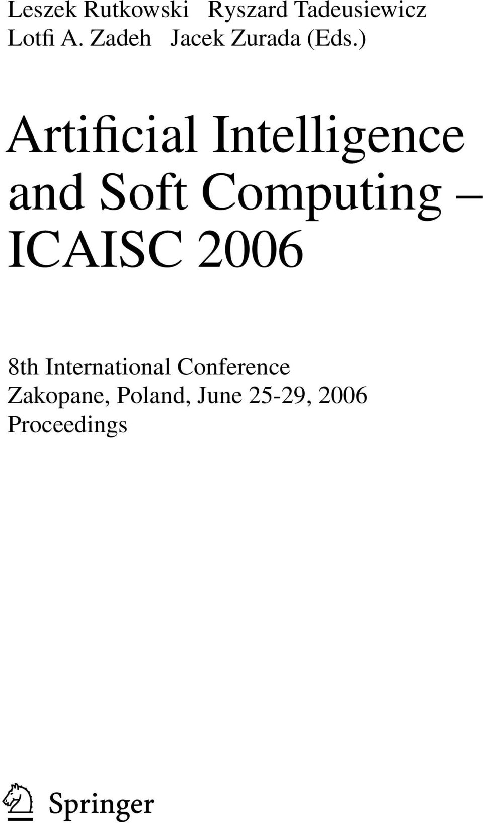 ) Artificial Intelligence and Soft Computing ICAISC