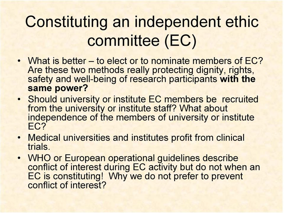 Should university or institute EC members be recruited from the university or institute staff?