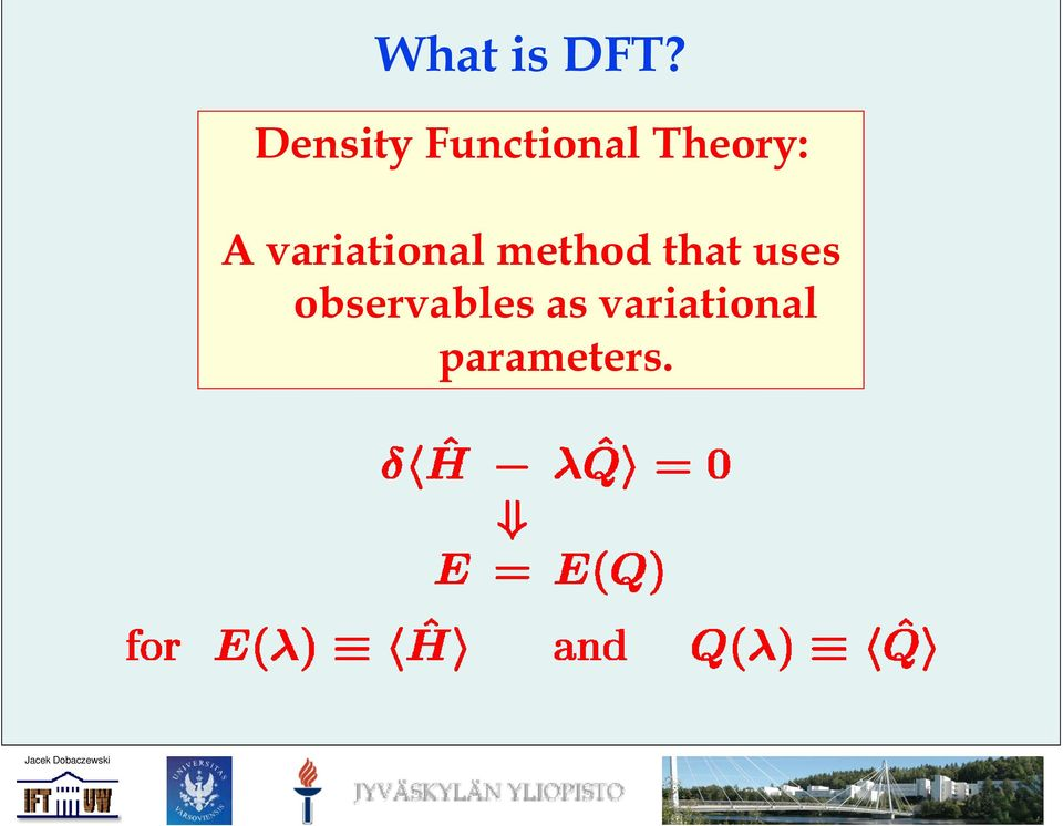 A variational method that