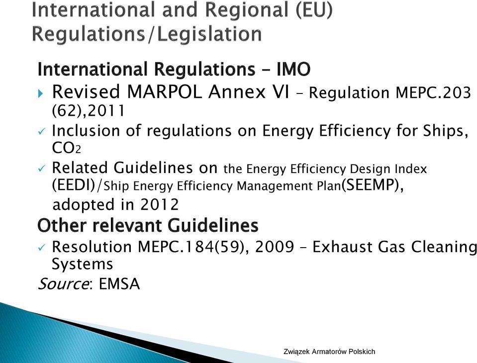 Guidelines on the Energy Efficiency Design Index (EEDI)/Ship Energy Efficiency Management