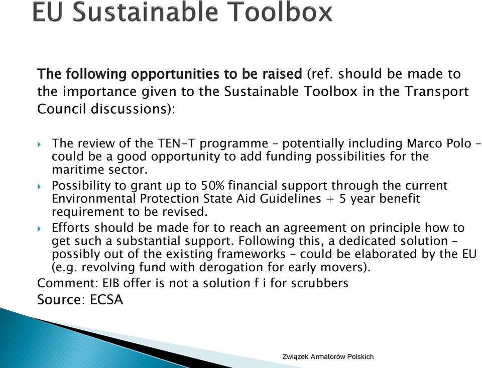 opportunity to add funding possibilities for the maritime sector.