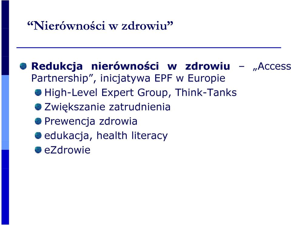 High-Level Expert Group, Think-Tanks Zwiększanie