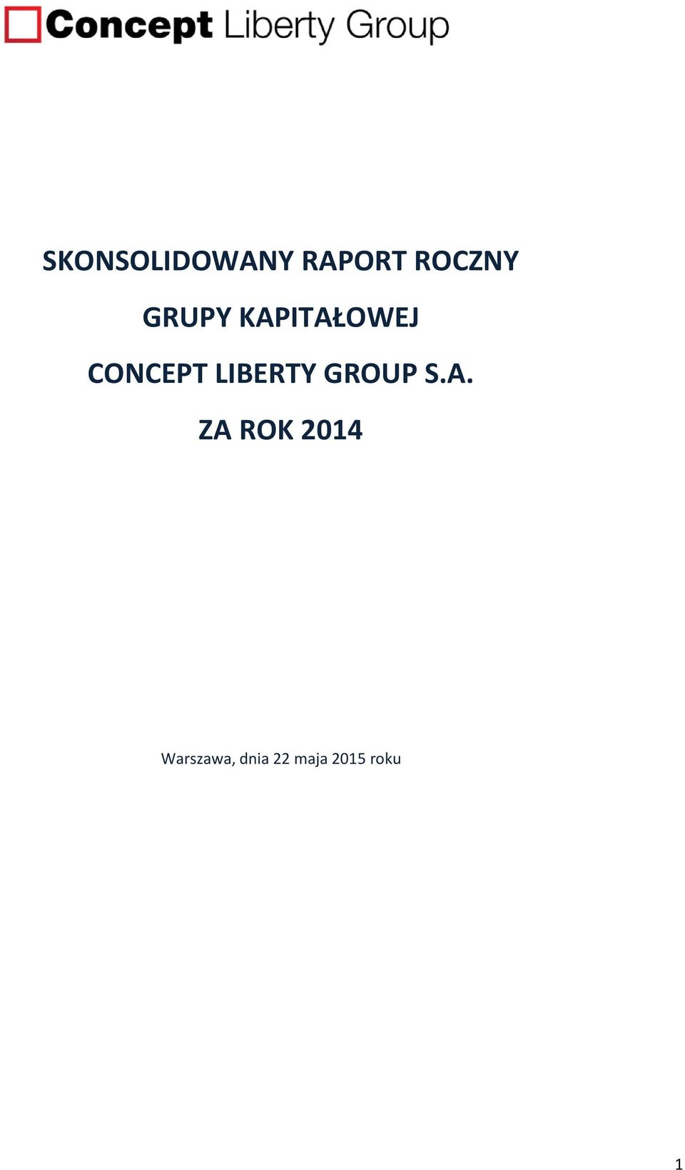 LIBERTY GROUP S.A.