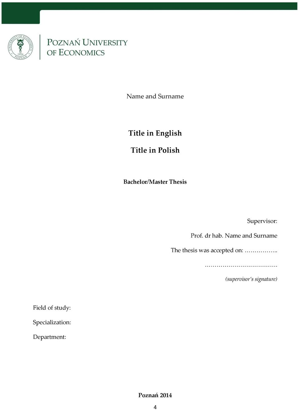 Name and Surname The thesis was accepted on:.