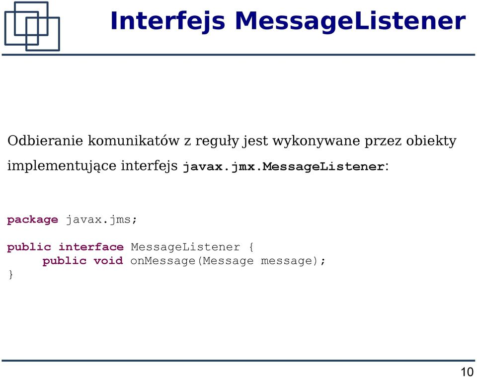 javax.jmx.messagelistener: package javax.