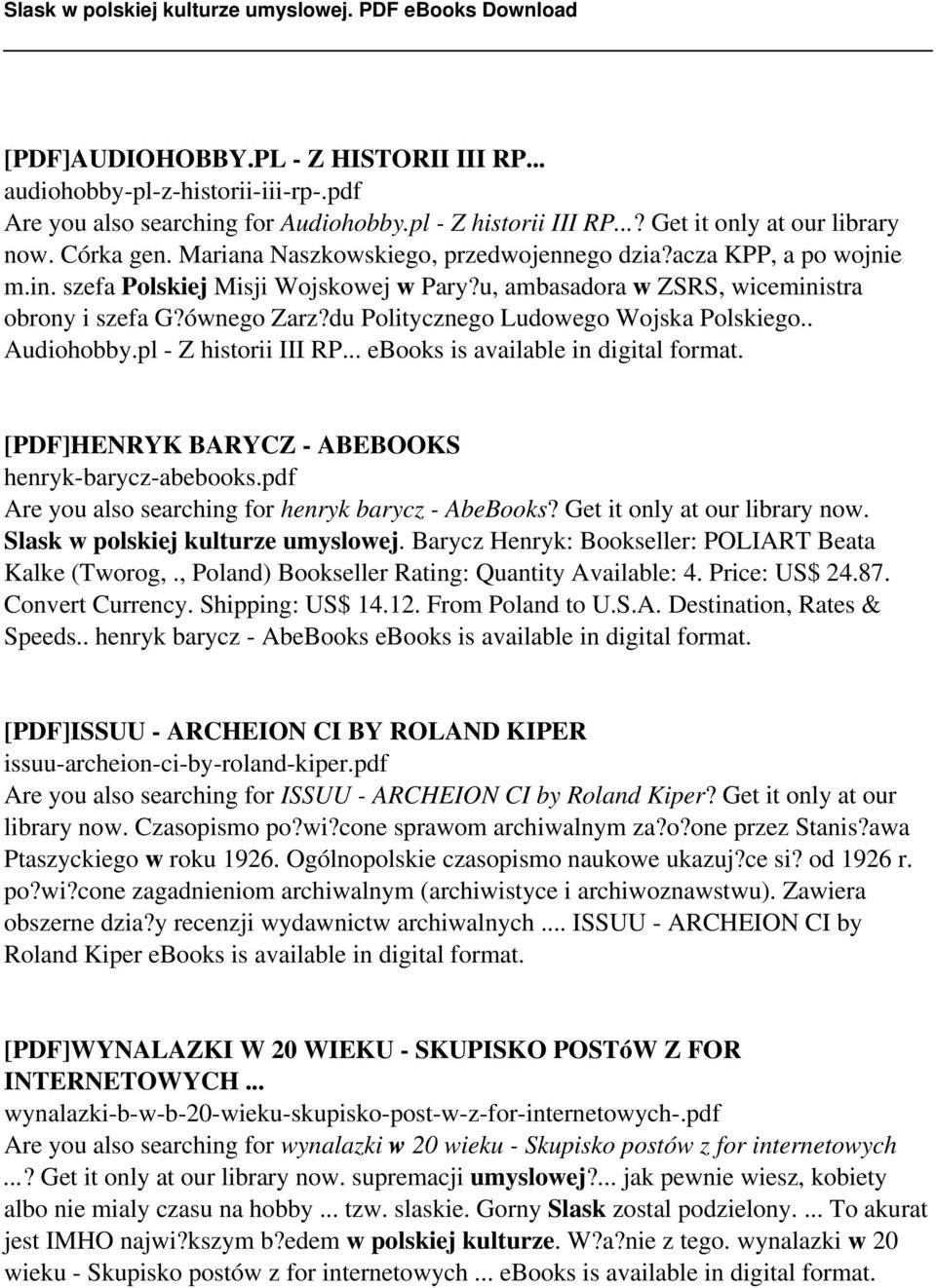 du Politycznego Ludowego Wojska Polskiego.. Audiohobby.pl - Z historii III RP... ebooks is available in digital format. [PDF]HENRYK BARYCZ - ABEBOOKS henryk-barycz-abebooks.