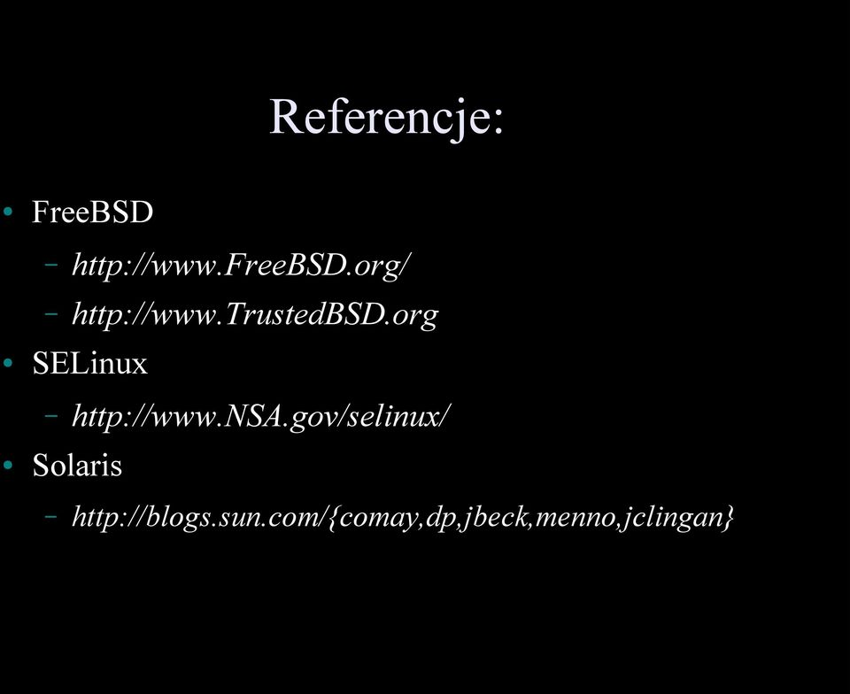 org SELinux http://www.nsa.