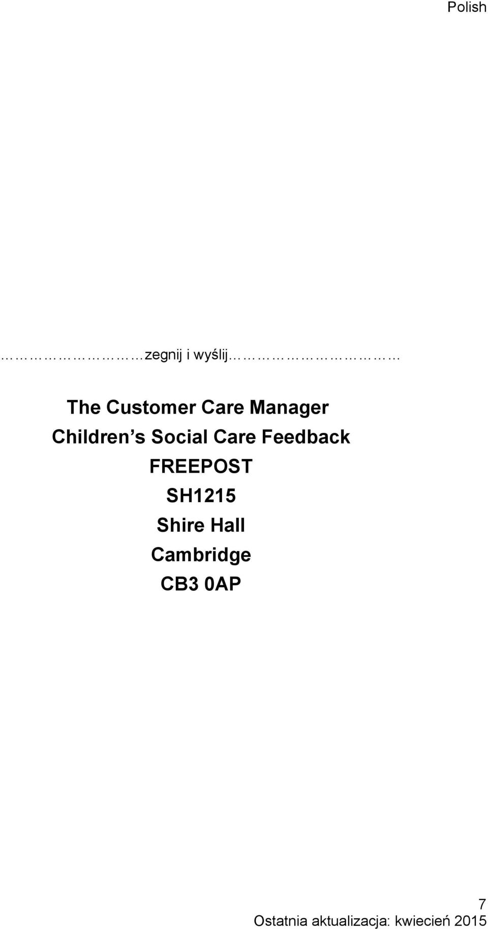 Social Care Feedback FREEPOST