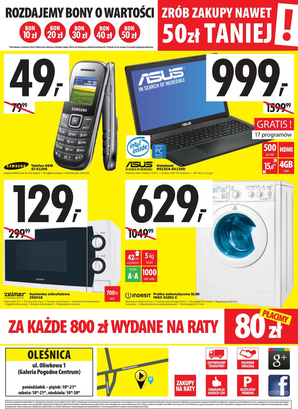 9, 15 Telefon GSM GT-E1200 Książka telefoniczna na 200 wpisów Tryb głośnomówiący Rozdzielczość 128x128 129, 2 INTEL PC BASICS SOFTWARE Notebook R512CA-SX134D Procesor Intel Celeron 1007U Grafi ka
