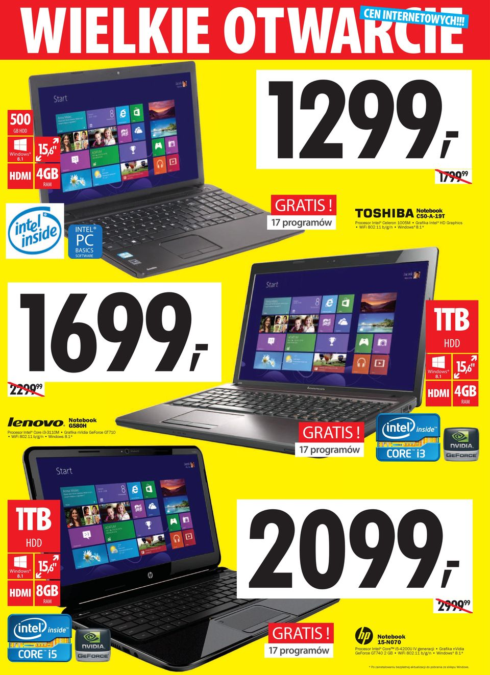 "1 15,6"" HDD 4GB RAM Notebook G580H Procesor Intel Core i3-3110m Grafika nvidia GeForce GT710 WiFi 802.11 b/g/n Windows 8.1* GRATIS! 17 programów 1TB Windows 8."