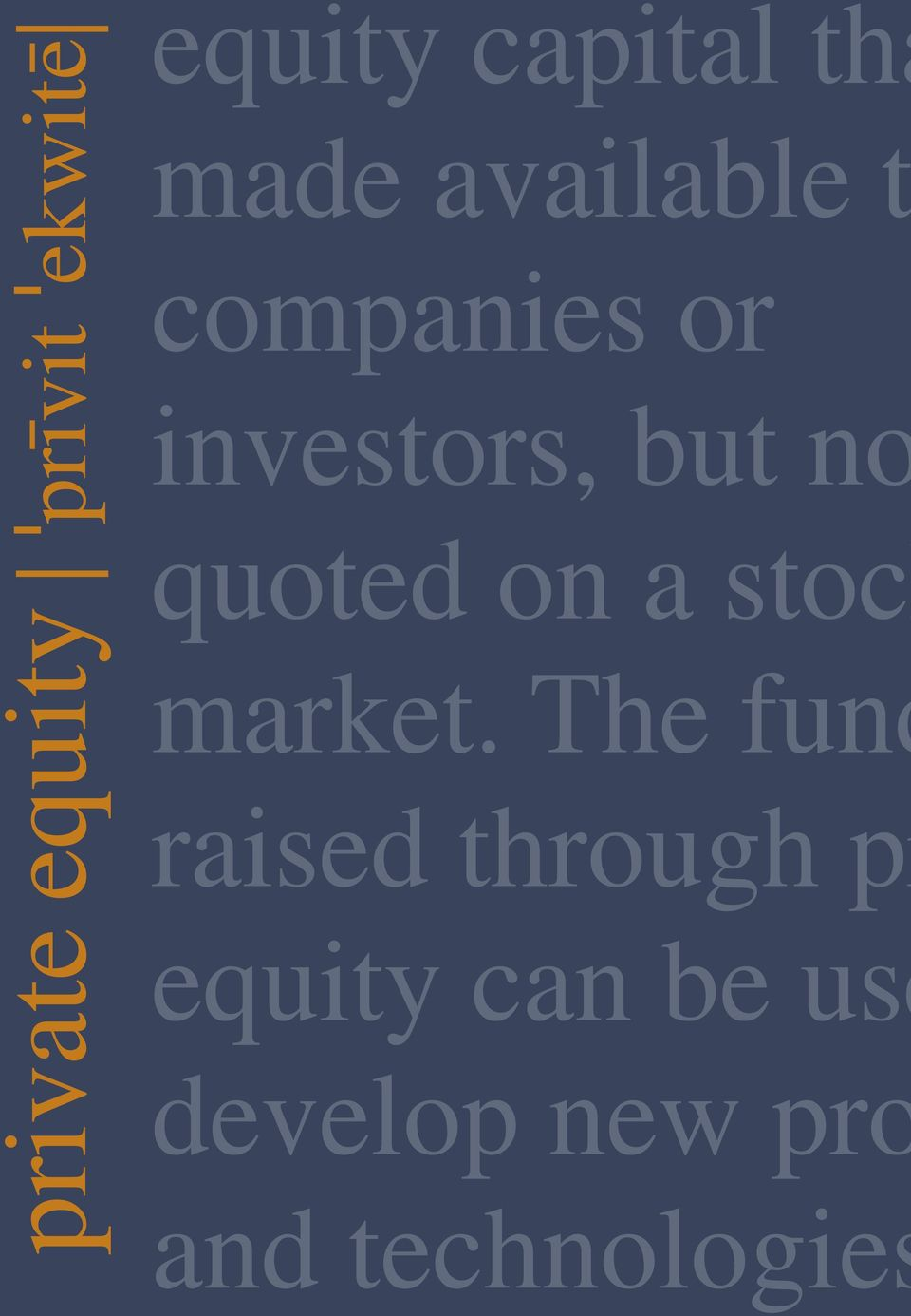The fund equity can be use made available