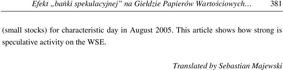 day in August 2005.