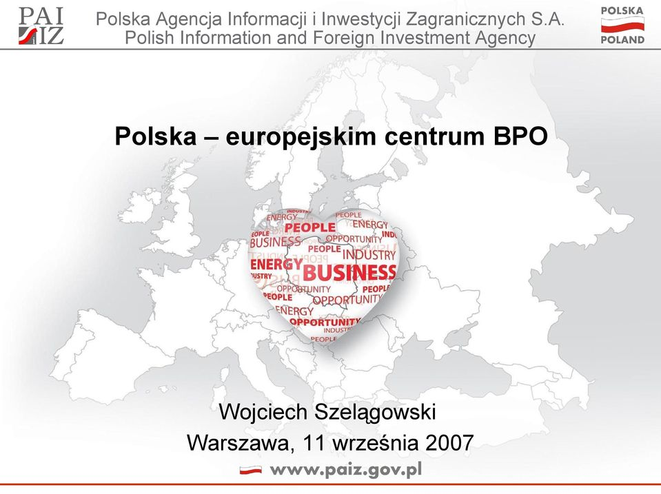 Polish Information and Foreign Investment
