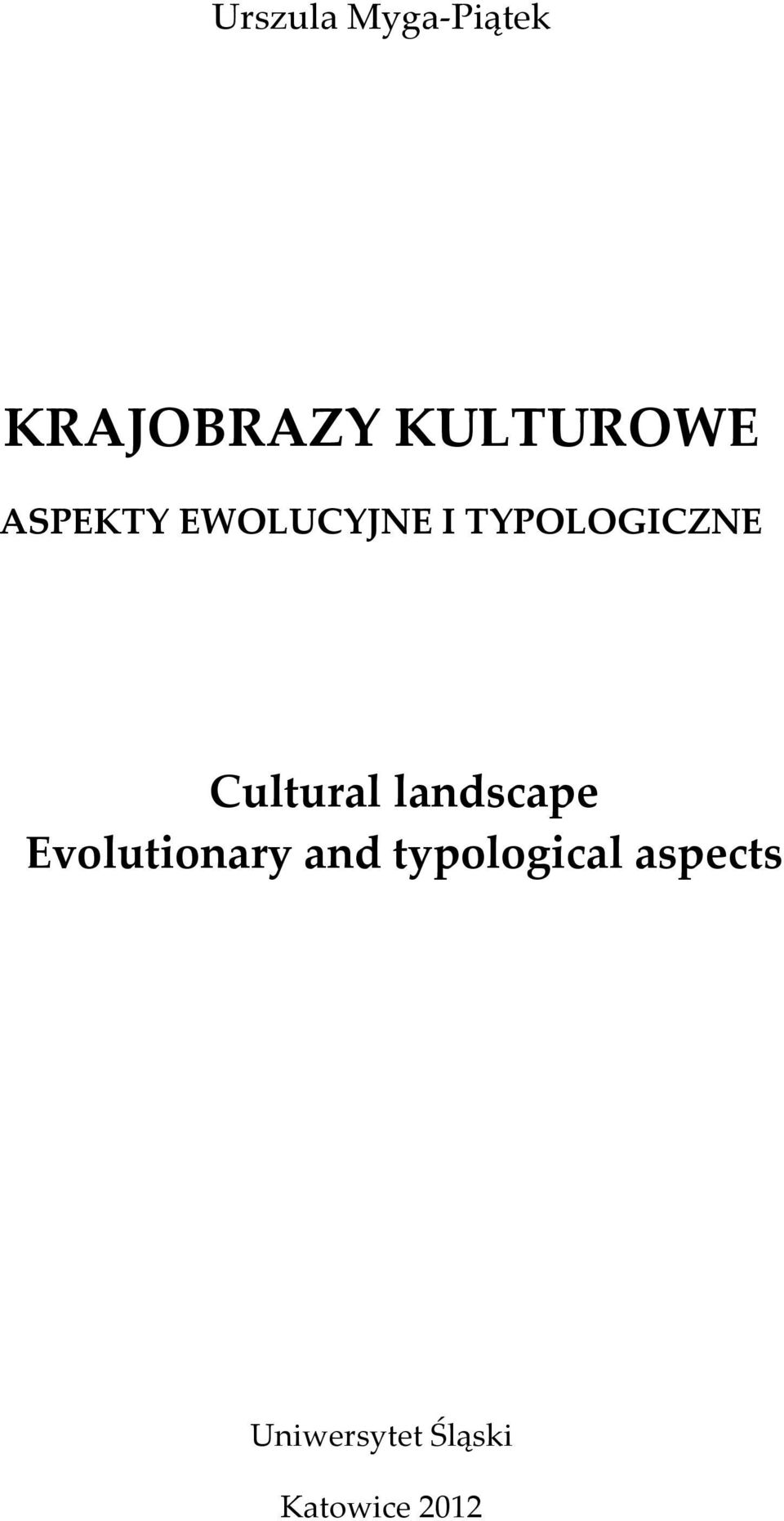 Cultural landscape Evolutionary and
