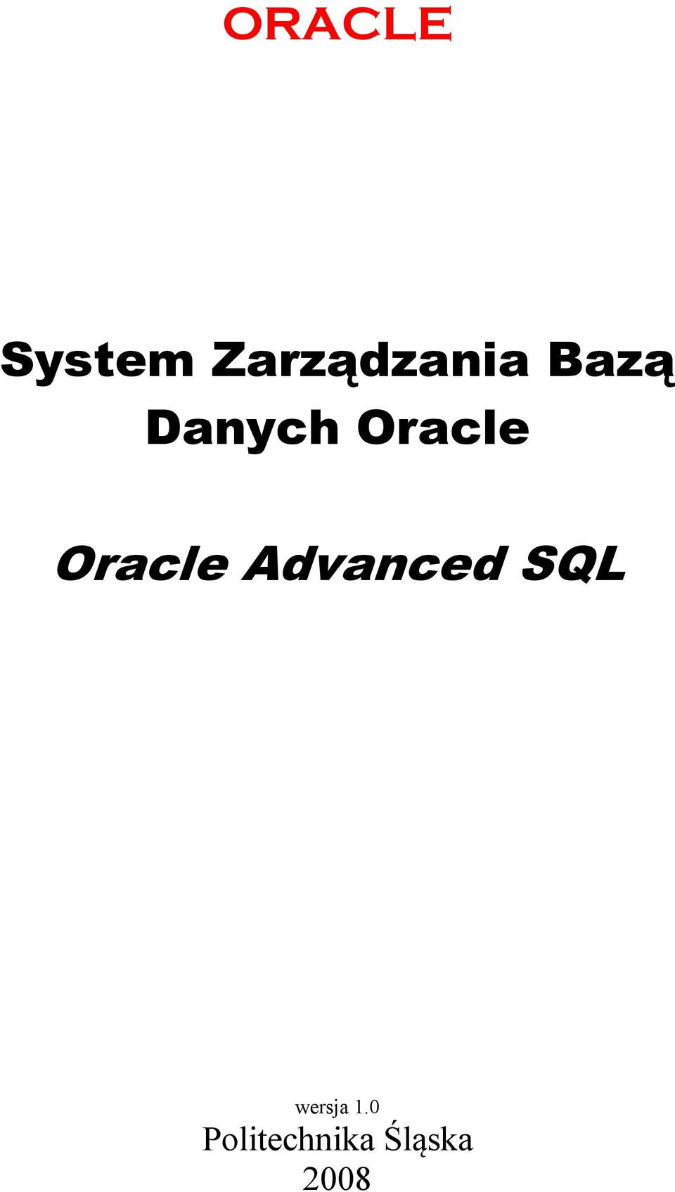 Oracle Oracle Advanced