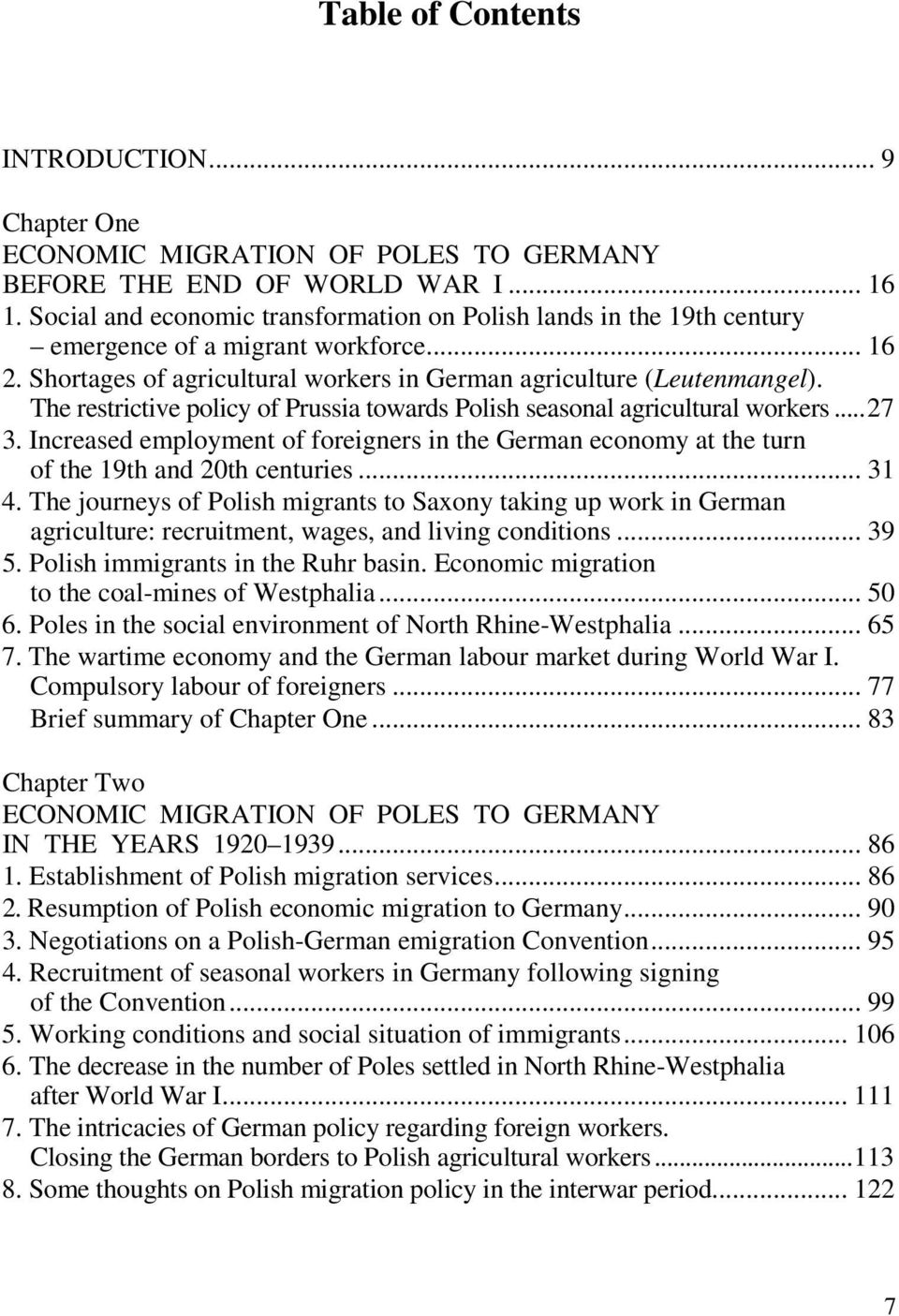Increased employment of foreigners in the German economy at the turn of the 19th and 20th centuries... 31 4.