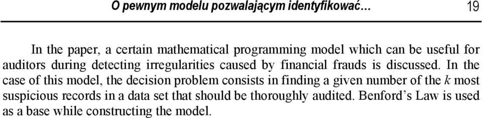 In the case of ths model, the decson problem conssts n fndng a gven number of the k most suspcous