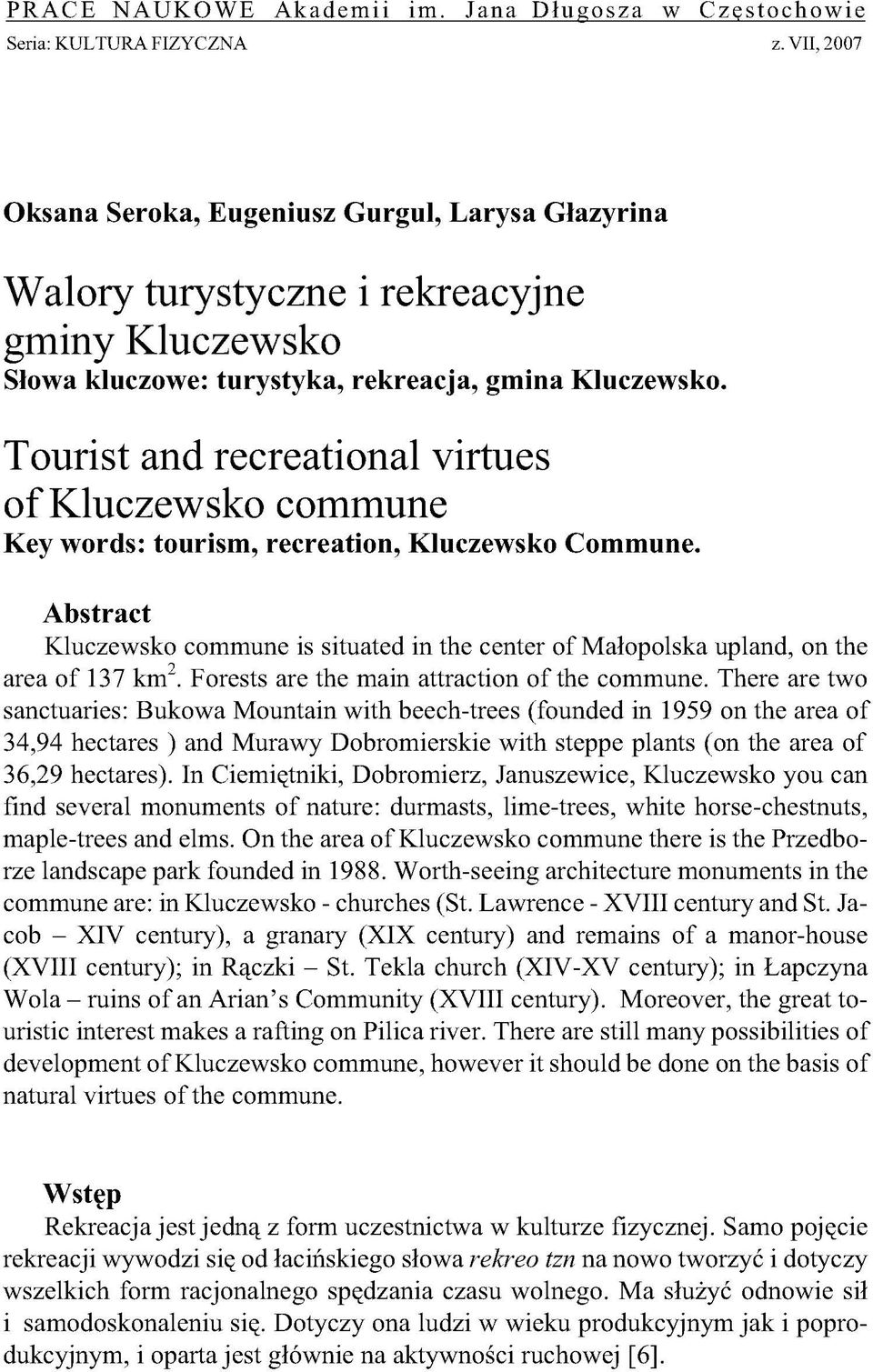 Tourist and recreational virtues of Kluczewsko commune Key words: tourism, recreation, Kluczewsko Commune.