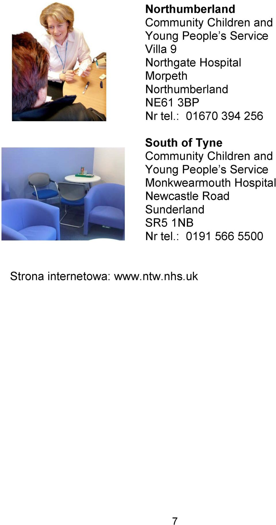 : 01670 394 256 South of Tyne Community Children and Young People s Service