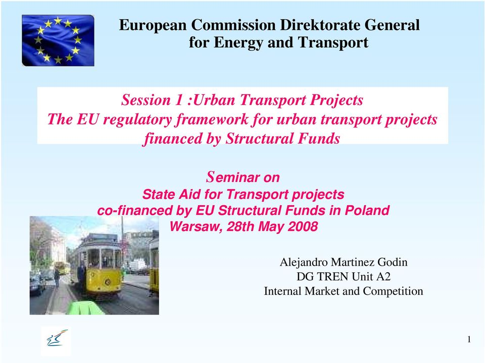 Funds Seminar on State Aid for Transport projects co-financed by EU Structural Funds in
