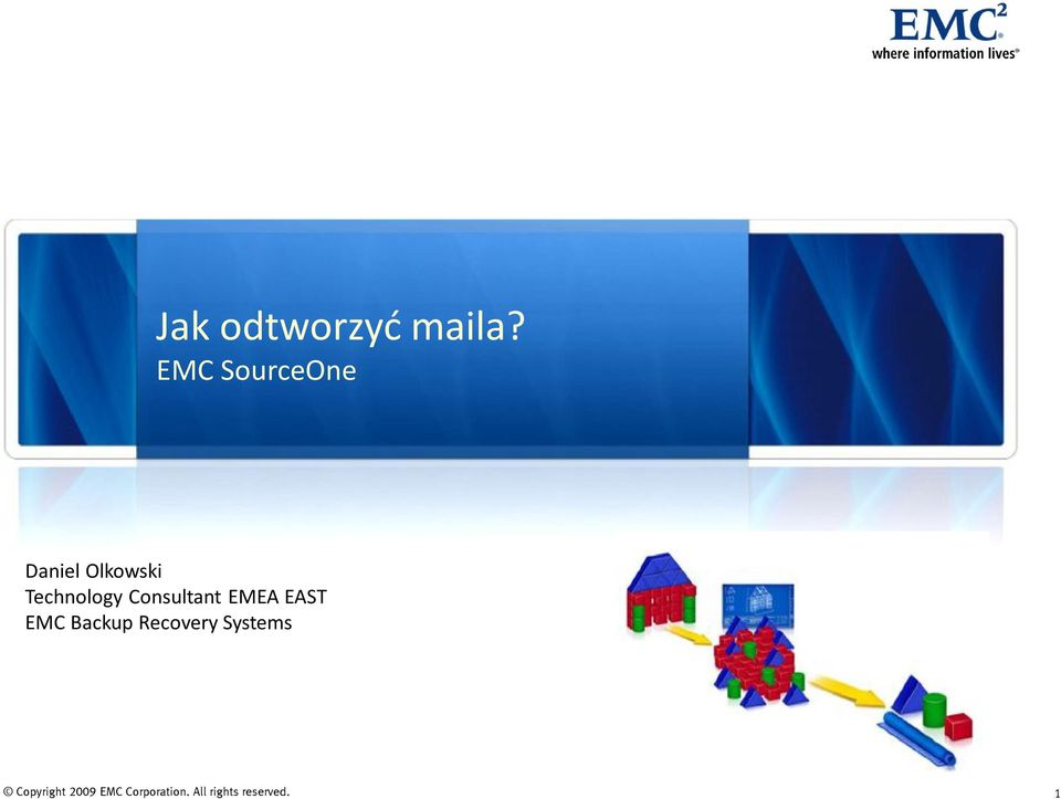 Consultant EMEA EAST EMC Backup Recovery
