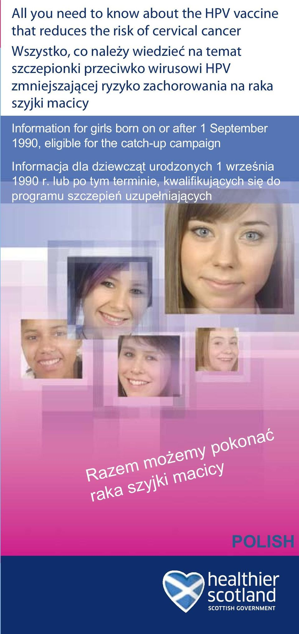 girls born on or after 1 September 1990, eligible for the catch-up campaign Informacja dla dziewcz t urodzonych 1