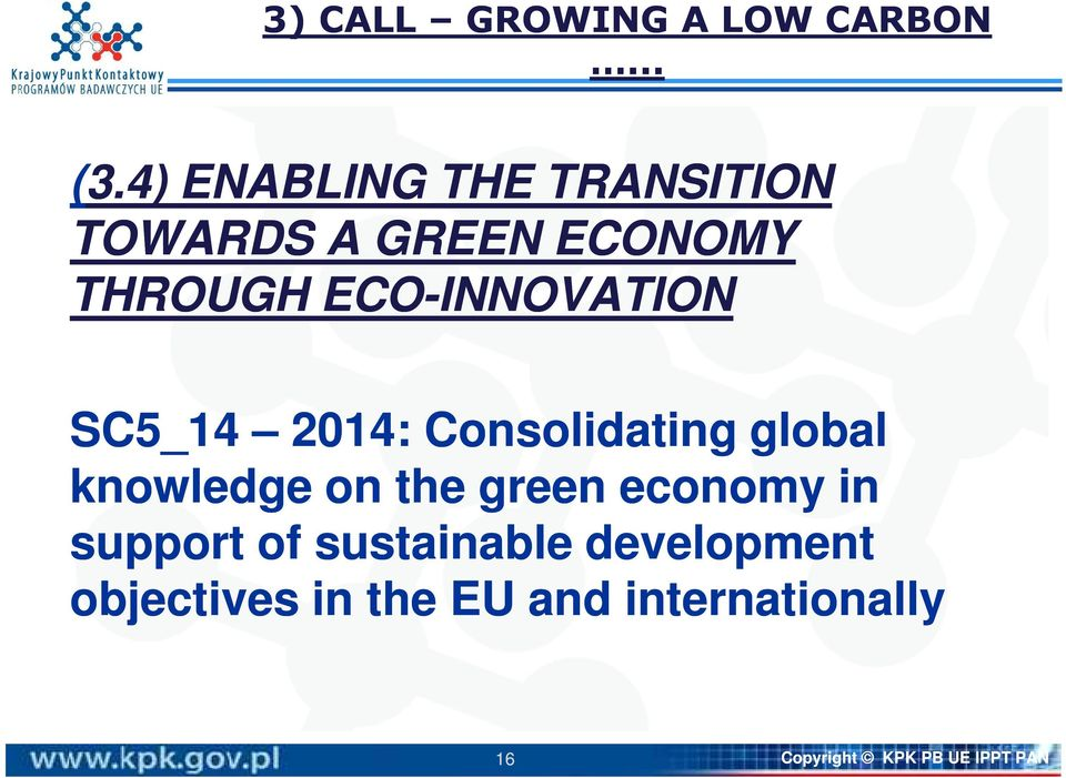 ECO-INNOVATION SC5_14 2014: Consolidating global knowledge on the
