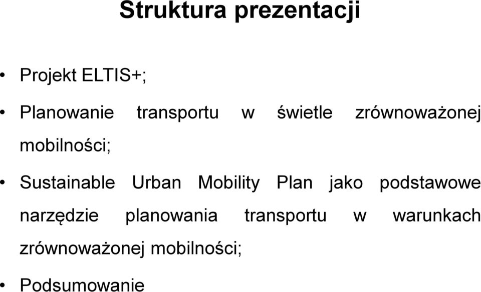 Sustainable Urban Mobility Plan jako podstawowe