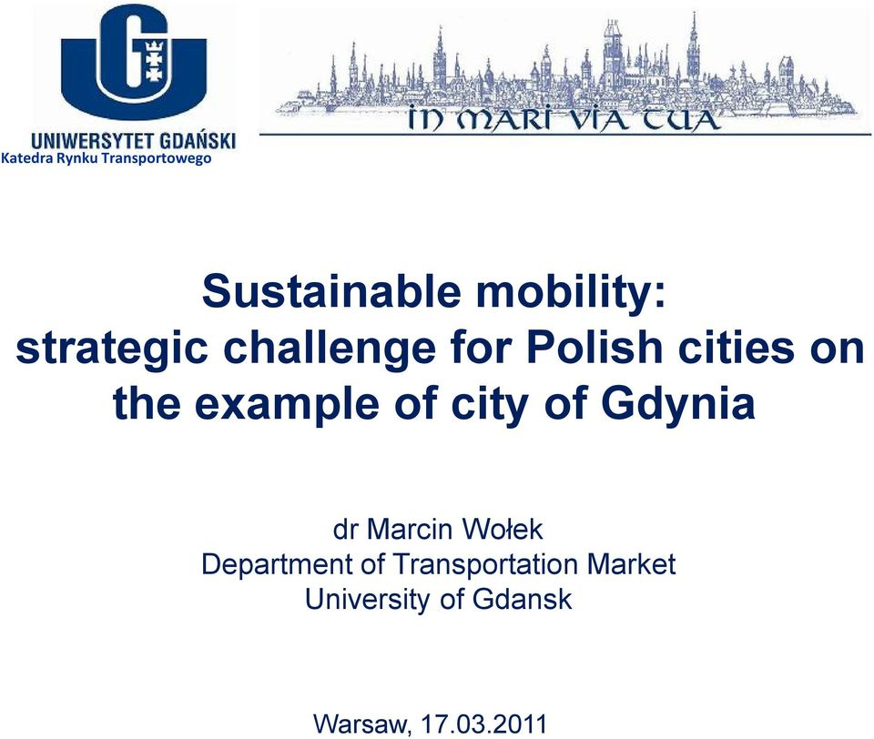 of city of Gdynia dr Marcin Wołek Department of
