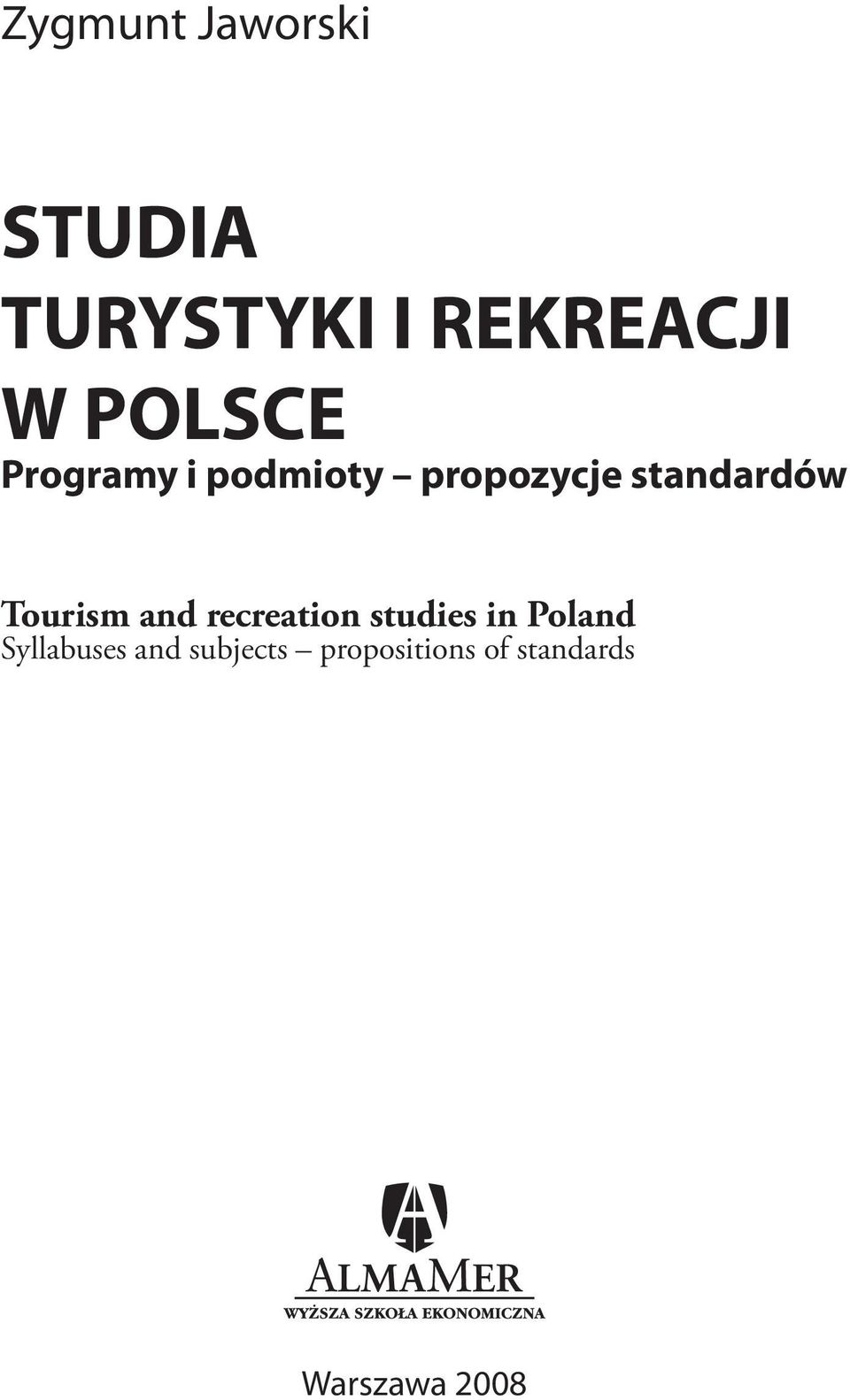 Tourism and recreation studies in Poland