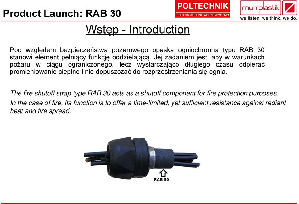 się ognia. The fire shutoff strap type RAB 30 acts as a shutoff component for fire protection purposes.