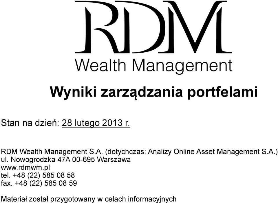 (dotychczas: Analizy Online Asset Management S.A.) ul.