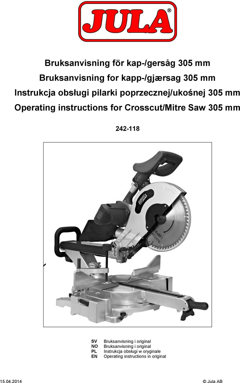 Crosscut/Mitre Saw 305 mm 242-118 SV NO PL EN Bruksanvisning i original