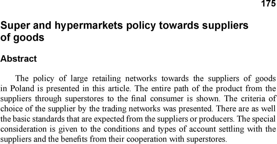 The criteria of choice of the supplier by the trading networks was presented.