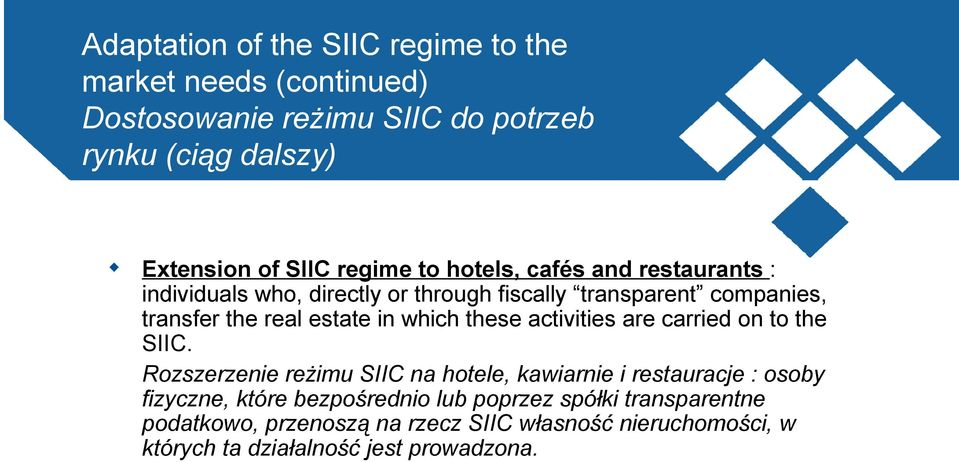 which these activities are carried on to the SIIC.