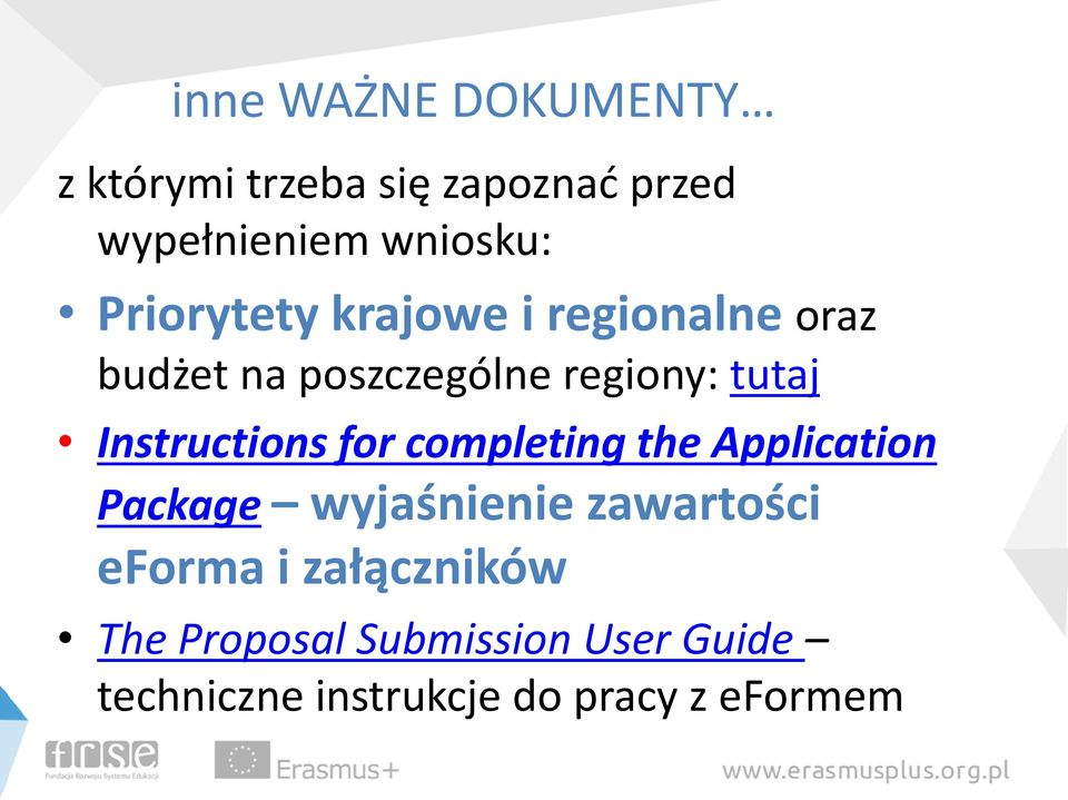 Instructions for completing the Application Package wyjaśnienie zawartości eforma