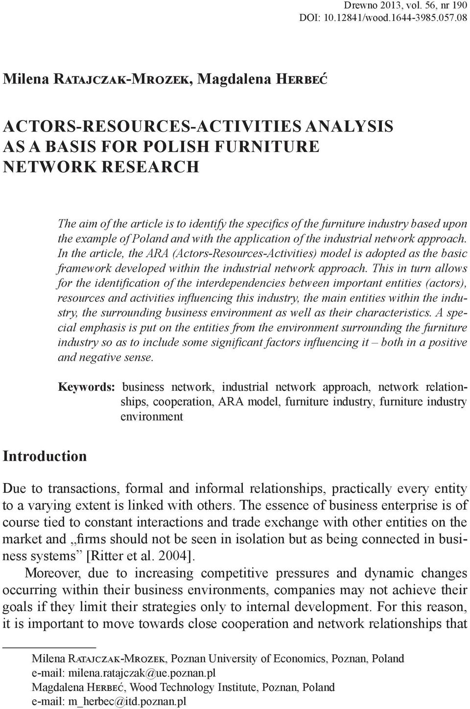 furniture industry based upon the example of Poland and with the application of the industrial network approach.
