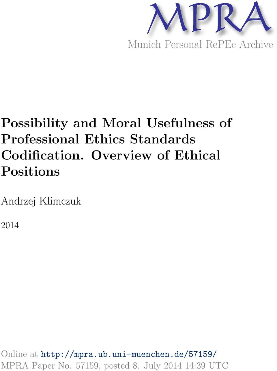 Overview of Ethical Positions Andrzej Klimczuk 2014 Online at