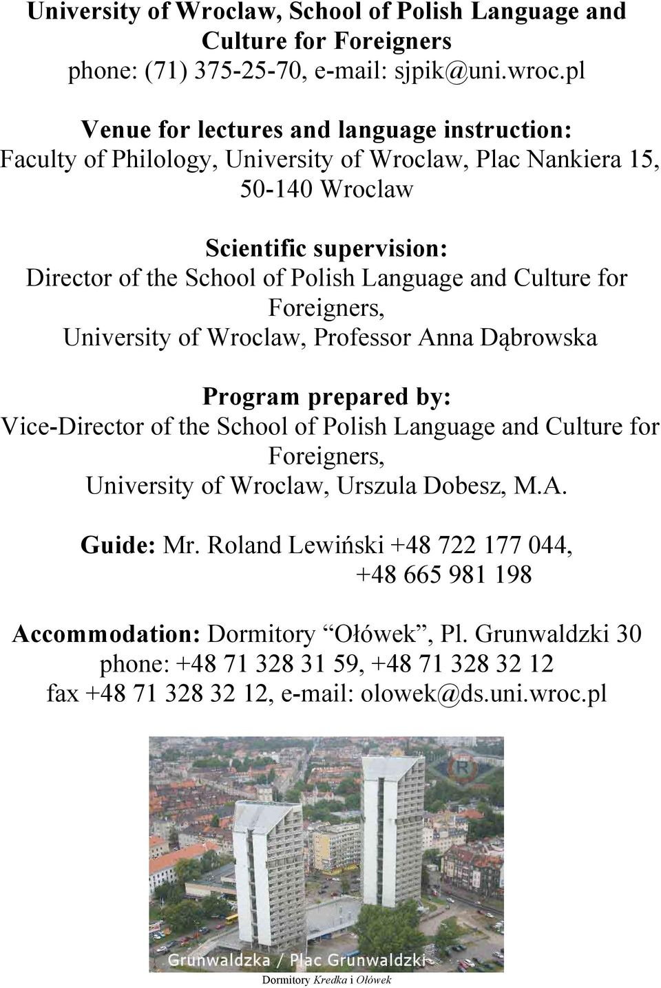 Language and Culture for Foreigners, University of Wroclaw, Professor Anna D!